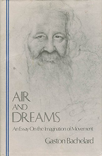 9780911005110: Air and Dreams: An Essay on the Imagination of Movement (Bacheland Translation Series) (English and French Edition)