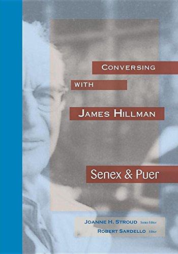 Conversing with James Hillman: Senex & Puer