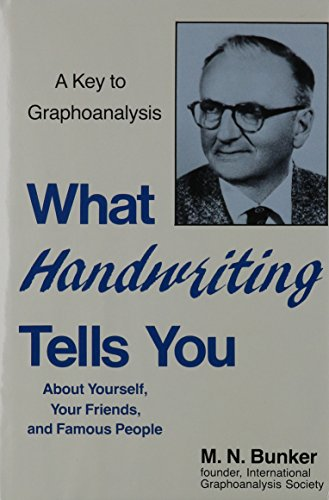 What Handwriting Tells You About Yourself, Your: Bunker, Milton Newman;