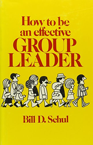 9780911012613: How to Be an Effective Group Leader