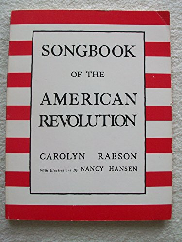 9780911014181: Songbook of the American Revolution