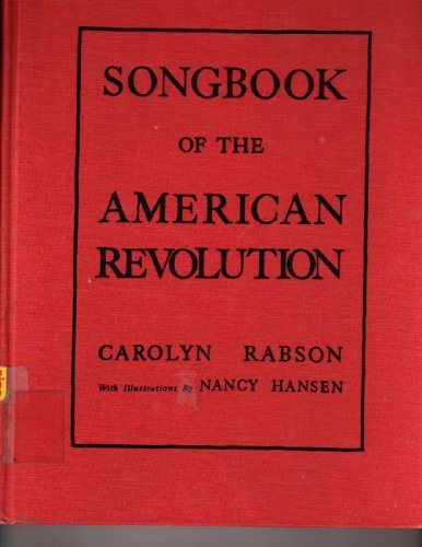 9780911014198: Songbook of the American Revolution