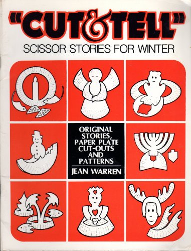 """9780911019049: Totline """"Cut & Tell"""" Scissor Stories for Winter: Original Stories, Paper Plate Cut-Outs and Patterns"""