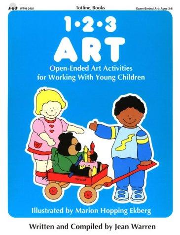 9780911019063: Totline 123 ART ~ Open-Ended Art Activities