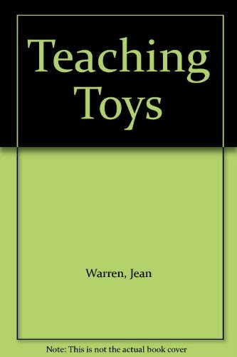 Teaching Toys (0911019162) by Jean Warren