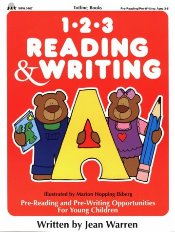 9780911019476: Totline 123 Reading & Writing ~ Pre-Reading and Pre-Writing Opportunities for Young Children (1-2-3 Series)