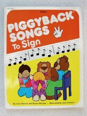 9780911019537: Piggyback Songs to Sign