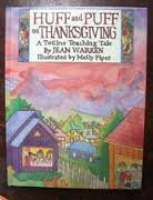 9780911019711: Huff and Puff on Thanksgiving (A Totline Teaching Tale)
