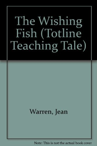 9780911019735: The Wishing Fish (Totline Teaching Tale)