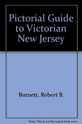 9780911020168: Pictorial Guide to Victorian New Jersey