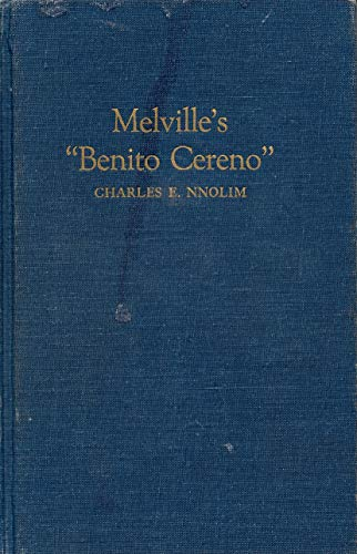"MELVILLE'S ""BENITO CERENO"". A Study In Meaning Of Name Symbolism.: Nnolim, Charles E..."