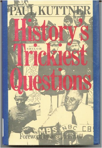 History's Trickiest Questions
