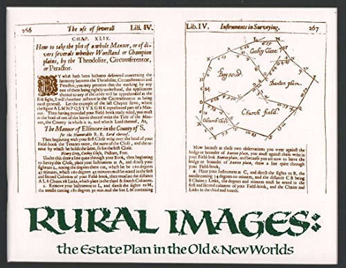 Rural Images: The Estate Plan in the Old and New Worlds (Kenneth Nebenzahl, Jr., Lectures in the ...