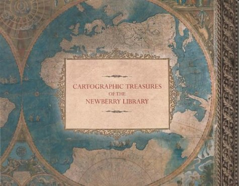 9780911028713: Cartographic Treasures of the Newberry Library