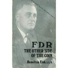 FDR, the other side of the coin: Hamilton Fish