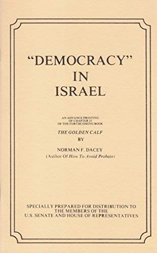 Democracy in Israel: Dacey, Norman F.