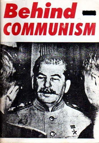 9780911038828: Behind Communism