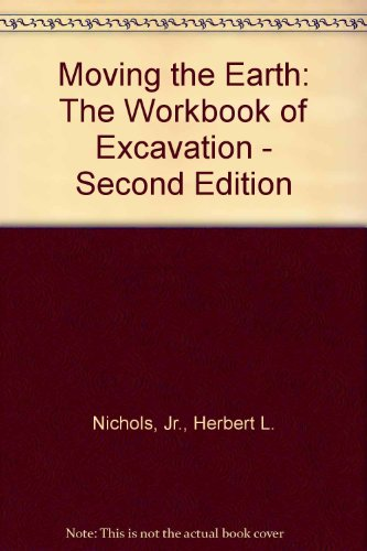 9780911040050: Moving the Earth : The Workbook of Excavation