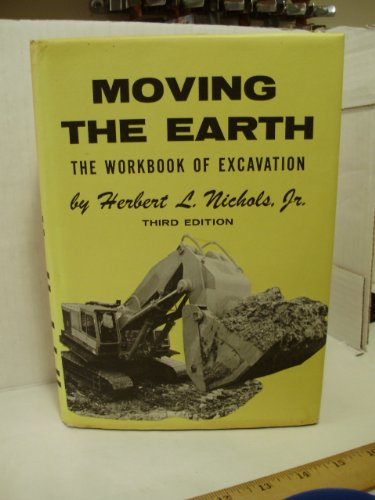 Moving The Earth: by Herbert L.