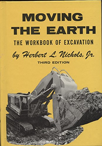 9780911040128: Moving the Earth: The Workbook of Excavation