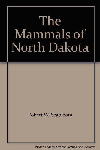 9780911042740: The Mammals of North Dakota