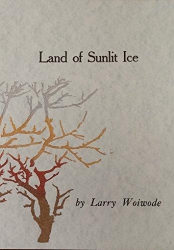 9780911042863: Land of Sunlit Ice