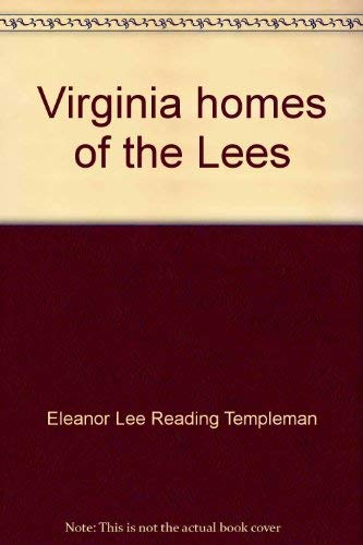 9780911044034: Virginia homes of the Lees