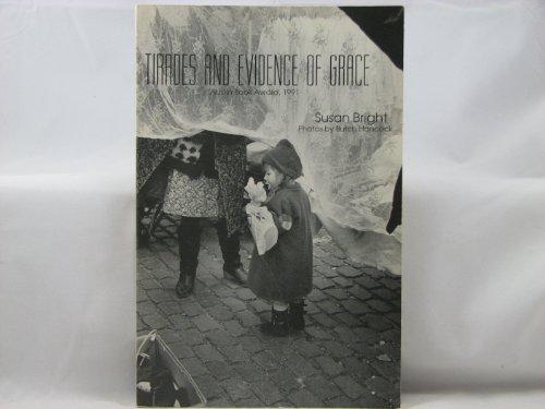 9780911051582: Tirades and Evidence of Grace: Austin Book Award, 1991