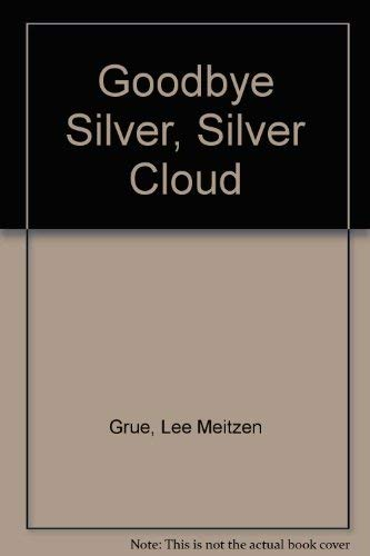 Goodbye Silver, Silver Cloud, New Orleans Stories