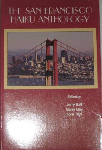 The San Francisco haiku anthology