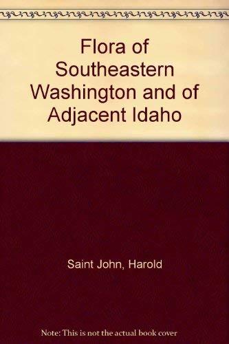 9780911080117: Flora of Southeastern Washington and of Adjacent Idaho