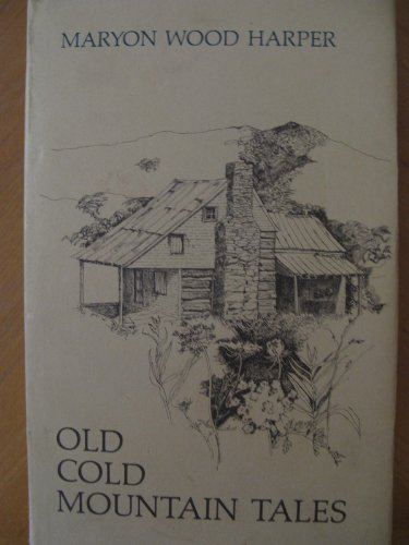 Old Cold Mountain Tales