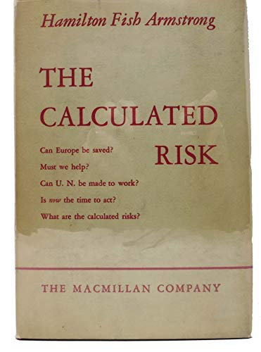 The Calculated Risk: Armstrong, Hamilton Fish