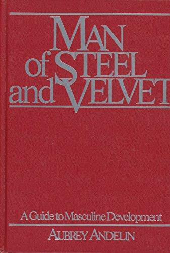 9780911094039: Man of Steel and Velvet