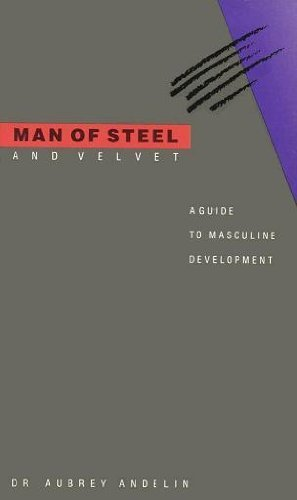 9780911094152: Man of Steel and Velvet