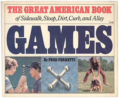 9780911104592: The Great American Book of Sidewalk, Stoop, Dirt, Curb, and Alley Games