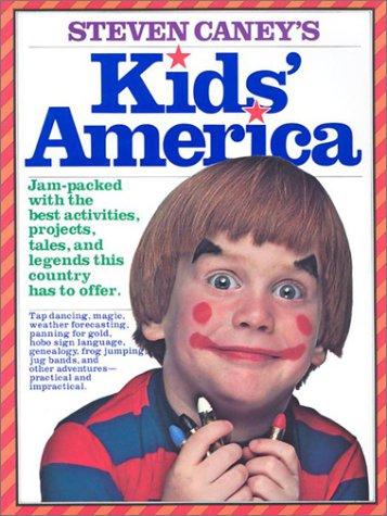 9780911104806: Steven Caney's Kids' America