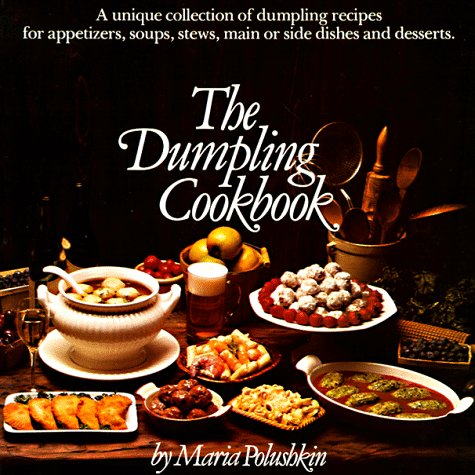 9780911104851: The Dumpling Cookbook