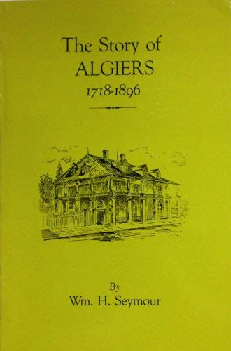 9780911116335: Story of History of Algiers 1718-1896
