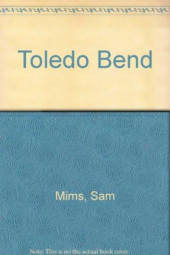 Toledo Bend: Sam Mims