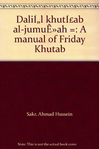 9780911119176: Dalīl khuṭab al-jumuʻah =: A manual of Friday Khutab