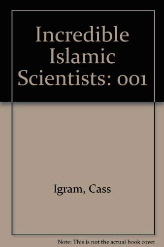 Incredible Islamic Scientists: K. Ajram