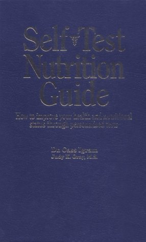 9780911119510: Self Test Nutrition Guide: How to Improve Your Health and Nutritional Status Through Personalized Tests (Incredible Islamic Scientists)