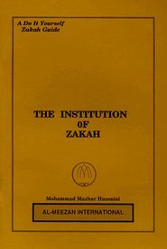 9780911119756: The Institution of Zakah : A Do-It-Yourself Zakat