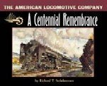 9780911122077: The American Locomotive Company: A Centennial Remembrance