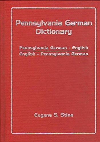 9780911122619: Pennsylvania German dictionary: Pennsylvania German-English, English-Pennsylvania German