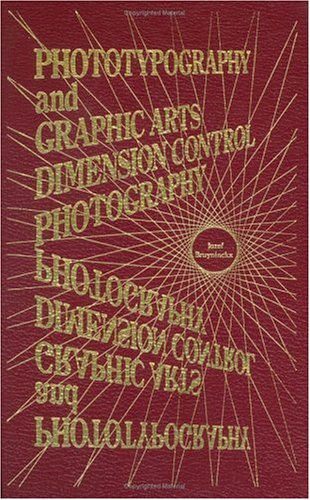 9780911126037: Phototypography and Graphic Arts Dimension Control Photography