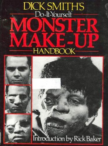 9780911137026: Dick Smith's do-it-yourself monster make-up handbook