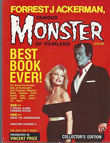 Forrest J Ackerman, Famous Monster of Filmland: Forrest J. Ackerman