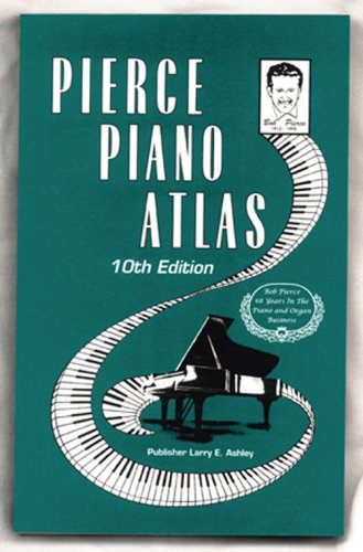 9780911138023: Pierce Piano Atlas